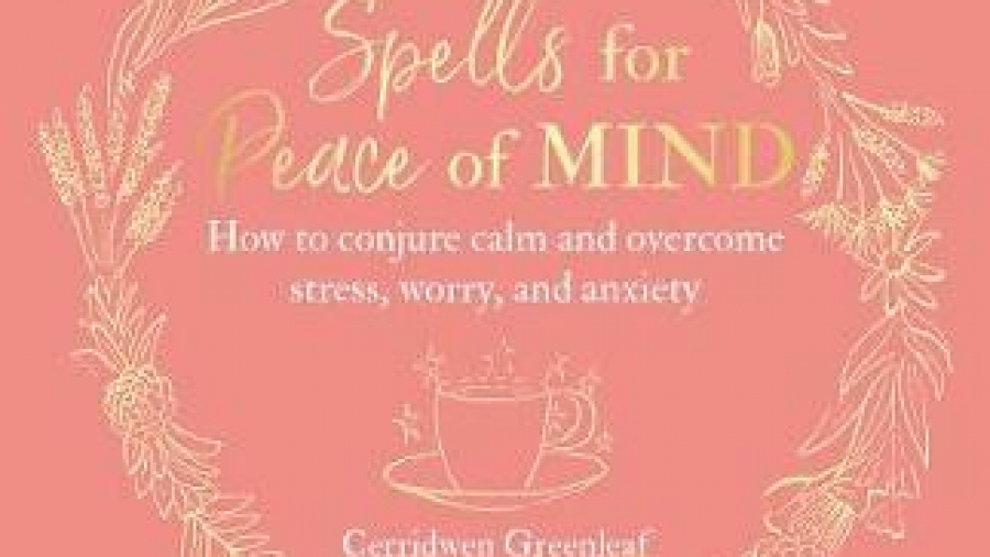 Peace Of Mind Spell