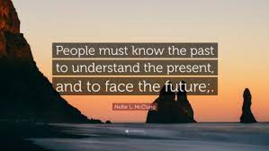 understand the past