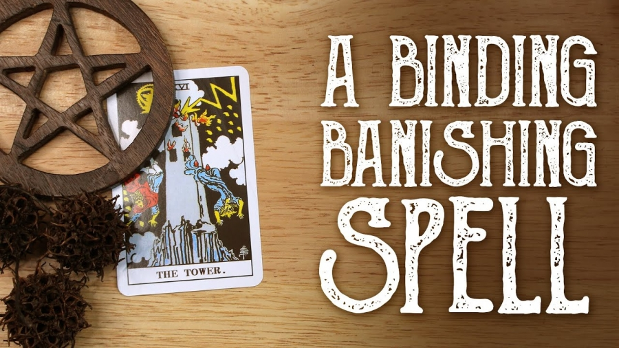banishing and binding spells